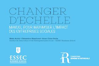 http://entrepreneuriat-social.essec.edu/axes-de-recherche/creation-et-changement-d-echelle-des-entreprises-sociales/changer-d-echelle-manuel